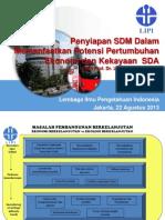 Penyiapan SDM Dalam Memanfaatkan Potensi Pertumbuhan Ekonomi dan Kekayaan SDA