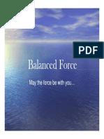 Balanced Force