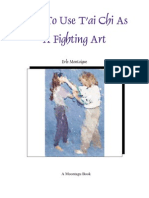 How to Use T'Ai Chi as a Fighting Art - Erle Montaigue