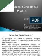 QUAD COPTER SURVEILLANCE SYSTEM