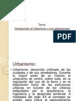 Introduccion Al Urbanismo y Aplicaciones
