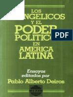 Pablo Deiros Los Evangelicos y El Poder Politico en America Latina