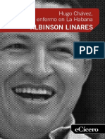Hugo Chávez, nuestro enfermo en La Habana – Albinson Linares