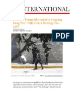 Mexico's Future Shrouded by Ongoing Drug War-Will Nieto's Strategy Prevail?