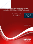 Fiduciary Duty and Investment Advice Attitudes of 401k and 403b Participants AARP