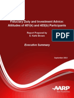 Fiduciary Duty and Investment Advice Attitudes of 401k and 403b Participants Executive Summary