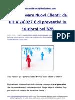 Come Trovare Nuovi Clienti Da 0 a 24027 Euro Di Preventivi in 16 Giorni Nel B2B