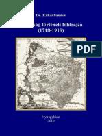 Dr.  Kókai Sándor - Bánság történeti földrajza (1718-1918)