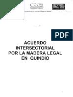Acuerdo Intersectorial Por La Madera Legal en El Quindio