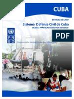 ESTUDIO DE CASO Sistema Defensa Civil de Cuba MEJORES PRÁCTICAS EN GESTIÓN DE RIESGO