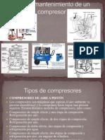 Tipos y Mantenimiento de Un Compresor