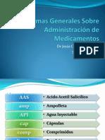 Normas Generales Sobre Administración de Medicamentos