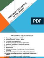 Programas y Estrategias de Colciencias