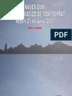 IOM-NAVES-OVNI FRENTE AL MACIZO DE MONTSERRAT-  by Sonia Suárez- 21 de Junio de 2009