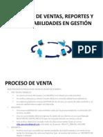 7 PROCESOS DE VENTAS, REPORTES Y RESPONSABILIDADES EN GESTIÓN