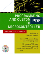 Programming and Customizing the AVR Micro Controller