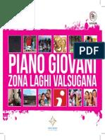 Progetti Piano giovani Zona Laghi Valsugana 2013