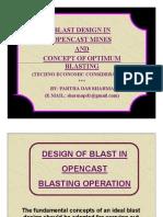 OC Blast Design & its Optimisation