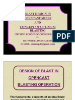 OC Blast Design & its Optimisation
