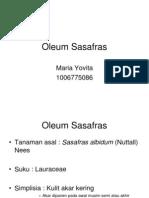 6. Oleum Sasafras