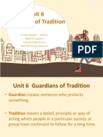 5. Unit 6 Guardians of Tradition