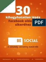 30_kihagyhatatlan_lepes FB oldalad sikeréhez BE social kézikönyv