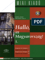 05.Hallo 1 It is the book for learn Hungary language.