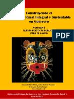 21.Construyendo El Desarrollo Rural y Sustentable en Guerrero-Volumen-I.varios Autores-Bartra