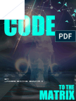 The Code to the Matrix - Silver Edition