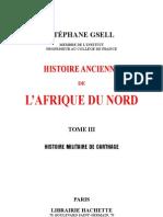 HISTOIRE ANCIENNE de l'AFRIQUE DU NORD-par Stéphne Gsell-Tome 3