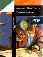 Vigilia Del Almirante - Augusto Roa Bastos