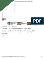 G1 - Entenda o caso do senador boliviano Roger Pinto - notícias em Mundo