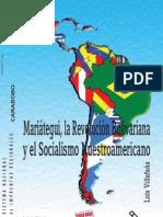 Villafaña, L. - Mariátegui, la Revolución Bolivariana y el socialismo nuestroamericano [2009]