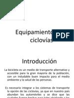 Exposición- Equipamiento para ciclovías
