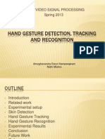 Hand Gesture Recognition, Tracking and Recognition (Nidhi Mishra's Conflicted Copy 2013-04-29)