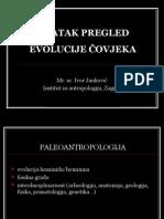 KRATAK PREGLED EVOLUCIJE ČOVJEKA (arheolozi)