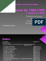 A REVOLUÇÃO DE 1383-1385