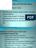 Etiologi Malok Faktor Lokal 2013