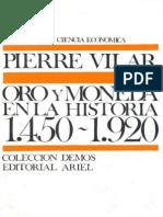 Vilar Pierre - Oro Y Moneda en La Historia 1450 1920