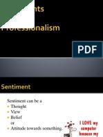 Sentiments & Professionalism
