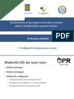 7. Configurari de Baza Pentru Un Router