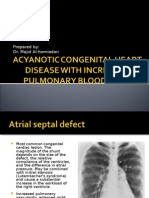 Acyanotic Congenital Heart Disease With Increased Pulmonary Blood Flow