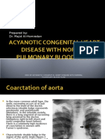 Acyanotic Congenital Heart Disease With Normal Pulmonary Blood Flow