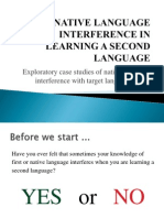 Native Language Interference in Learning a Second Language