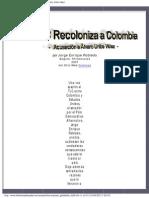 El TLC Recoloniza a Colombia - Acusación a Álvaro Uribe Vélez
