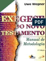 Exegese Do Novo Testamento- Manual de Metodologia Por Uwe Wegner