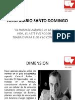 Julio Mario Santo Domingo - Presentacion