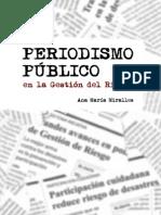Periodismo Publico en La Gestion Del Riesgo.miralles