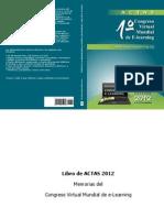 Libro de Actas 2012 - Memorias Del Congreso Virtual Mundial de e Learning