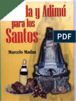 Comida y Addimu Para Los Santos-marcelo Madan